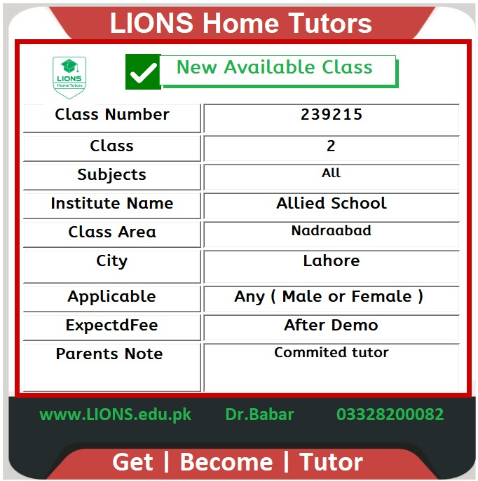 Home Tutor for Class 2 in Nadraabad Lahore